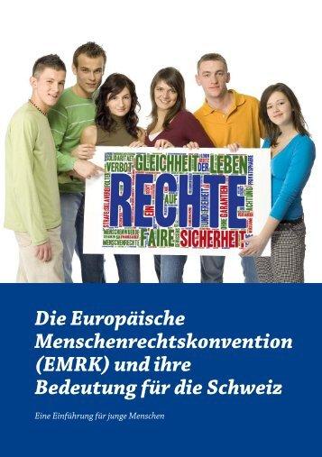 Die_Europaeische_Menschenrechtskonvention_und_ihre_Bedeutung_fuer_die_Schweiz-DE