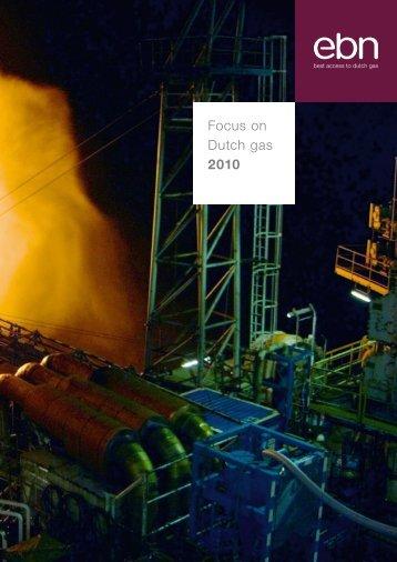 Focus on Dutch gas 2010 - EBN