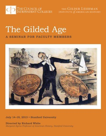 The Gilded Age - The Council of Independent Colleges