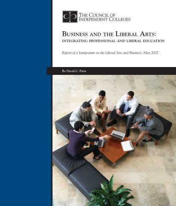 business and the liberal arts - The Council of Independent Colleges