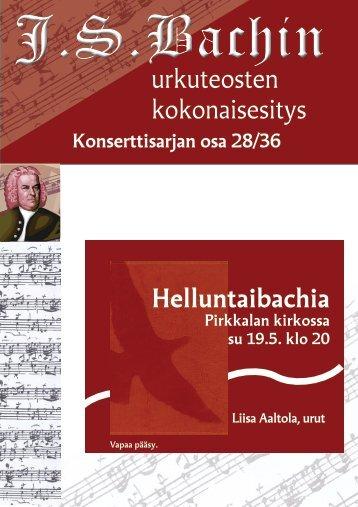 urkuteosten kokonaisesitys Helluntaibachia - Pirkkalan seurakunta