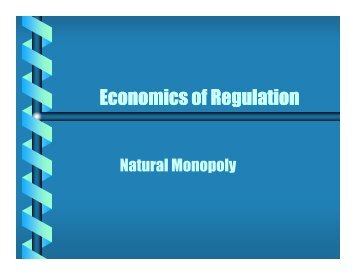 Lecture Notes #7 Natural Monopoly