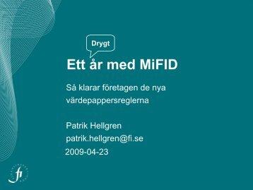 Ett år med MiFID