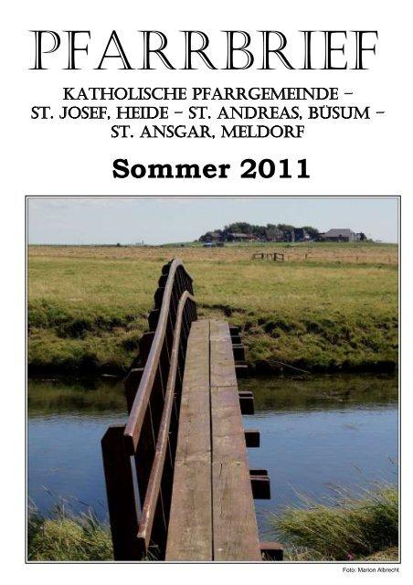 Sommer 2011 - Katholische Pfarrgemeinde St. Josef - Heide