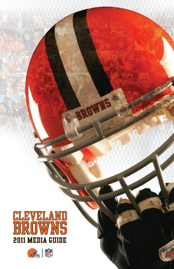 2011 CLEVELAND BROWNS MEDIA GUIDE - ClevelandBrowns.com