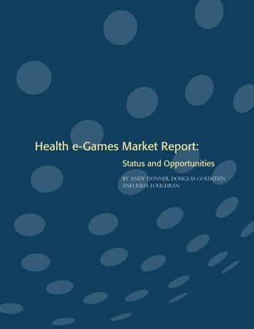 Health e-Games Market Report: - Physic Ventures