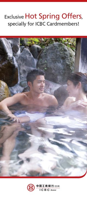 Exclusive Hot Spring Offers, specially for ICBC Cardmembers!