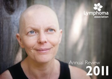 Download the 2011 Annual Review - Lymphoma Association
