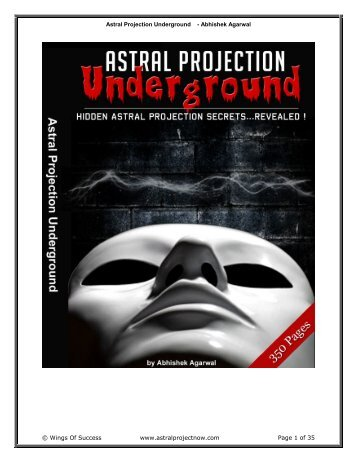 Astral Projection Underground - Abhishek ... - Above Top Secret