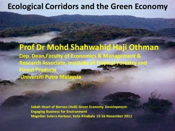 Ecological Corridors and the Green Economy Prof Dr Mohd ...