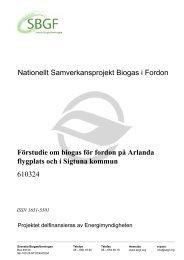Förstudie om biogas för fordon på Arlanda flygplats och i ... - SGC