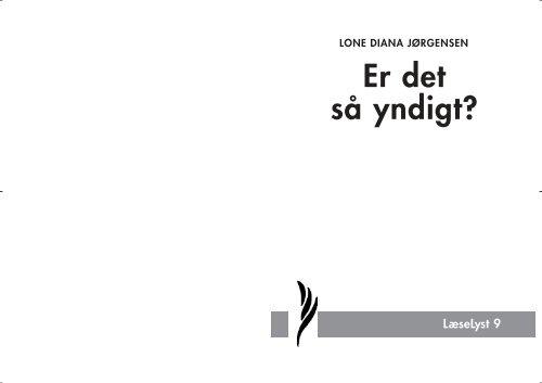 Lone Diana Jørgensen, Er det så yndigt, LæseLyst nr 9 - Nyt Dansk ...