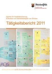 Tätigkeitsbericht 2011 - AQS - in Rheinland-Pfalz