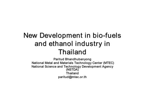 New Development in bio-fuels and ethanol industry in Thailand
