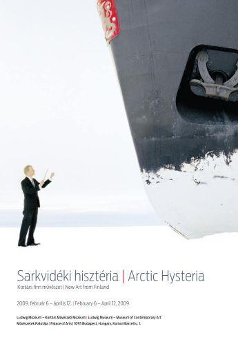 Sarkvidéki hisztéria| Arctic Hysteria - Ludwig Múzeum