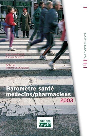 """""""Baromètre santé médecins/pharmaciens 2003"""" (pdf - 6 Mo) - Inpes"""