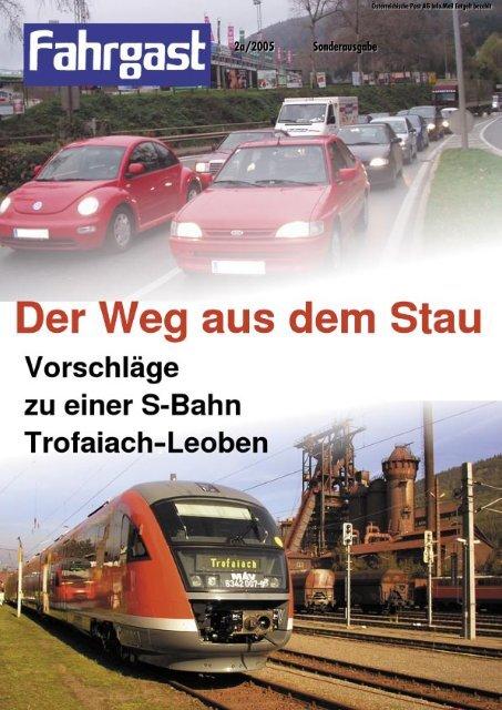 Vorschläge zu einer S-Bahn Trofaiach-Leoben - FAHRGAST ...