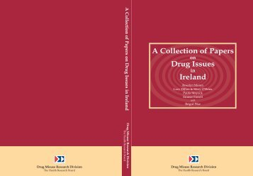 A Collection of Papers on Drug Issues in Ireland - Health Research ...