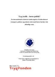 Tryg trafik – børns politik? - Roskilde Universitet