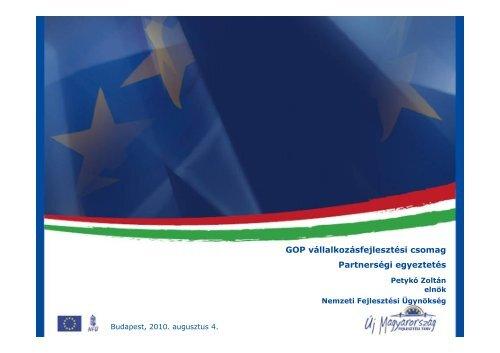 GOP vállalkozásfejlesztési csomag Partnerségi egyeztetés - Magyar ...
