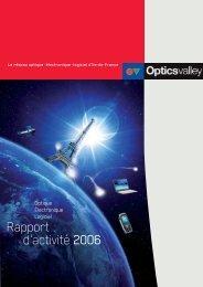 Rapport d'activité 2006 - Opticsvalley
