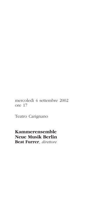 Kammerensemble Neue Musik Berlin Beat Furrer - Città di Torino