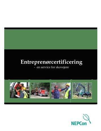 """Entreprenørcertificering – en service for skovejere"""". - NEPCon"""