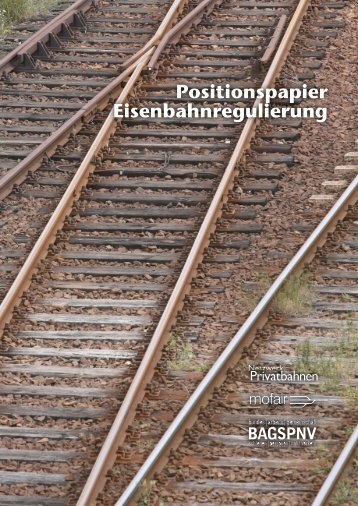 Positionspapier Eisenbahnregulierung - BAG-SPNV