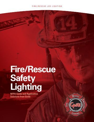 Fire/Rescue Safety Lighting - Grote Industries