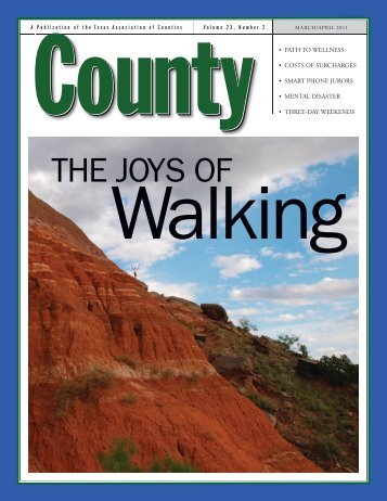 County Magazine March/April 2011 - Texas Association of Counties