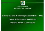 Sistema Nacional de Informações das Cidades – SNIC Projeto de ...