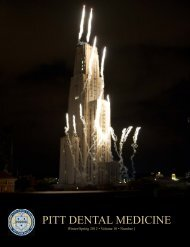 PITT DENTAL MEDICINE - School of Dental Medicine - University of ...