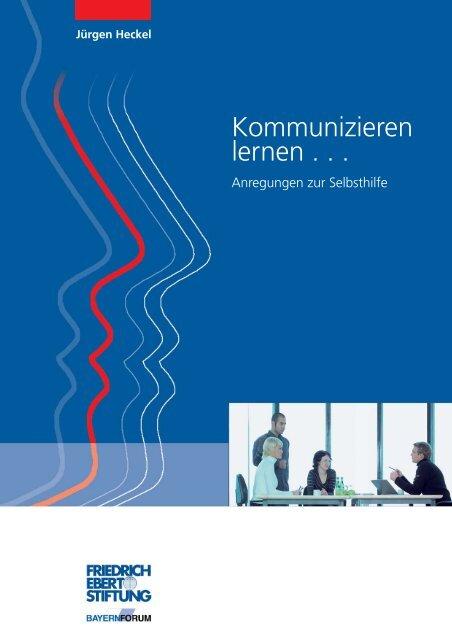 Kommunizieren lernen - Bibliothek der Friedrich-Ebert-Stiftung