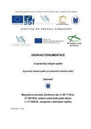 ZADÁVACÍ DOKUMENTACE - E-ZAK MUNI - Masarykova univerzita