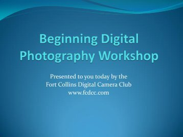 Beginning Digital Photography Workshop - Fcdcc.com