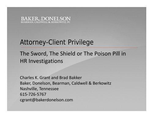Attorney Client Privilege Presentation pdf - Baker Donelson