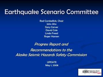 Earthquake Scenario Committee - Alaska Seismic Hazards Safety ...