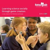 Learning science socially through game creation: - Futurelab