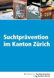 Broschüre über die Suchtprävention im Kanton Zürich