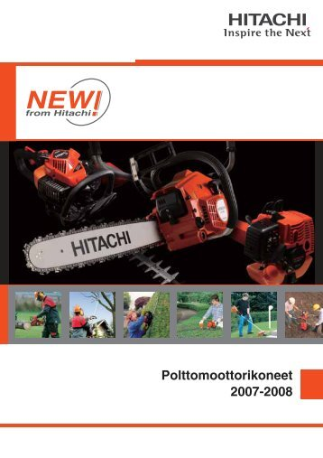 Polttomoottorikoneet 2007-2008 - Hitachi Power Tools Finland Oy