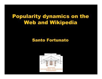 Popularity dynamics on the Web and Wikipedia - BECS