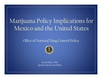Marijuana Policy Implications for Mexico and the United States