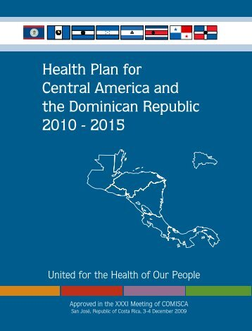 Health Plan for Central America and the Dominican Republic 2010 ...