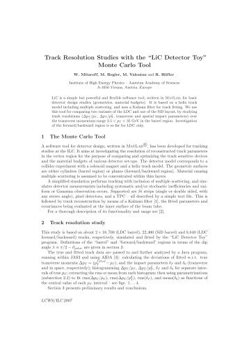 "Track Resolution Studies with the ""LiC Detector Toy ... - HEPHY"