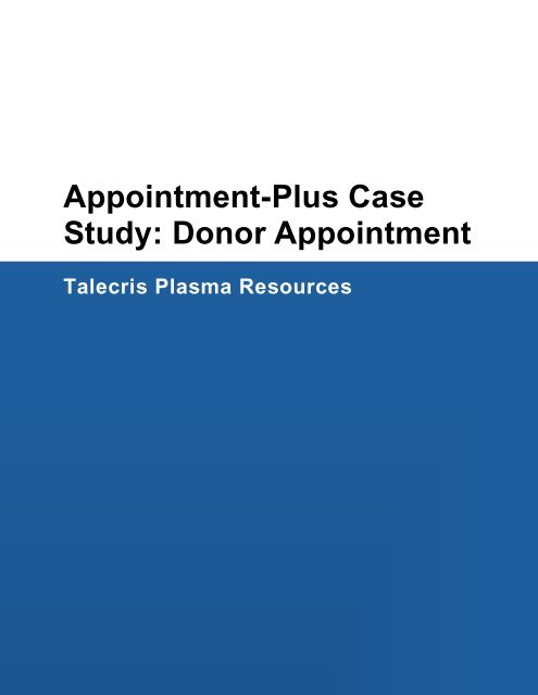 Appointment-Plus Case Study: Donor Appointment