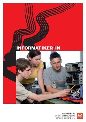 INFORMATIKER/IN - Jakob Müller AG