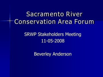 Mrs. Anderson - Sacramento River Watershed Program
