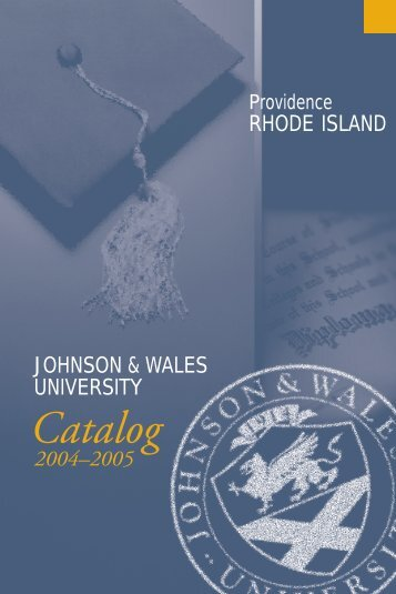 J&W Rhode Island Catalog 04-05 - Johnson & Wales University