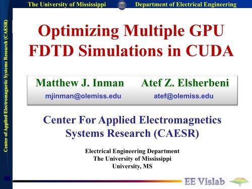 Optimizing Multiple GPU FDTD Simulations in CUDA