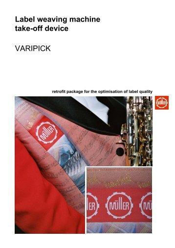 Label weaving machine take-off device VARIPICK - Jakob Müller AG